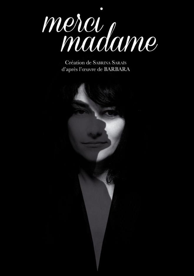 "Jeudi 24 novembre, 20h30 Musique ""MERCI MADAME"" , d'après l'oeuvre de BARBARA"