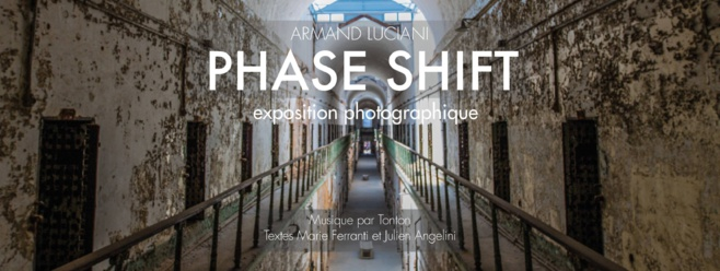 Êxpostion : Phase Shift/Armand Luciani