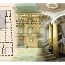 Conférence et Présentation du catalogue « Grandes demeures de Corse, les demeures patriciennes au temps des Bonaparte. »