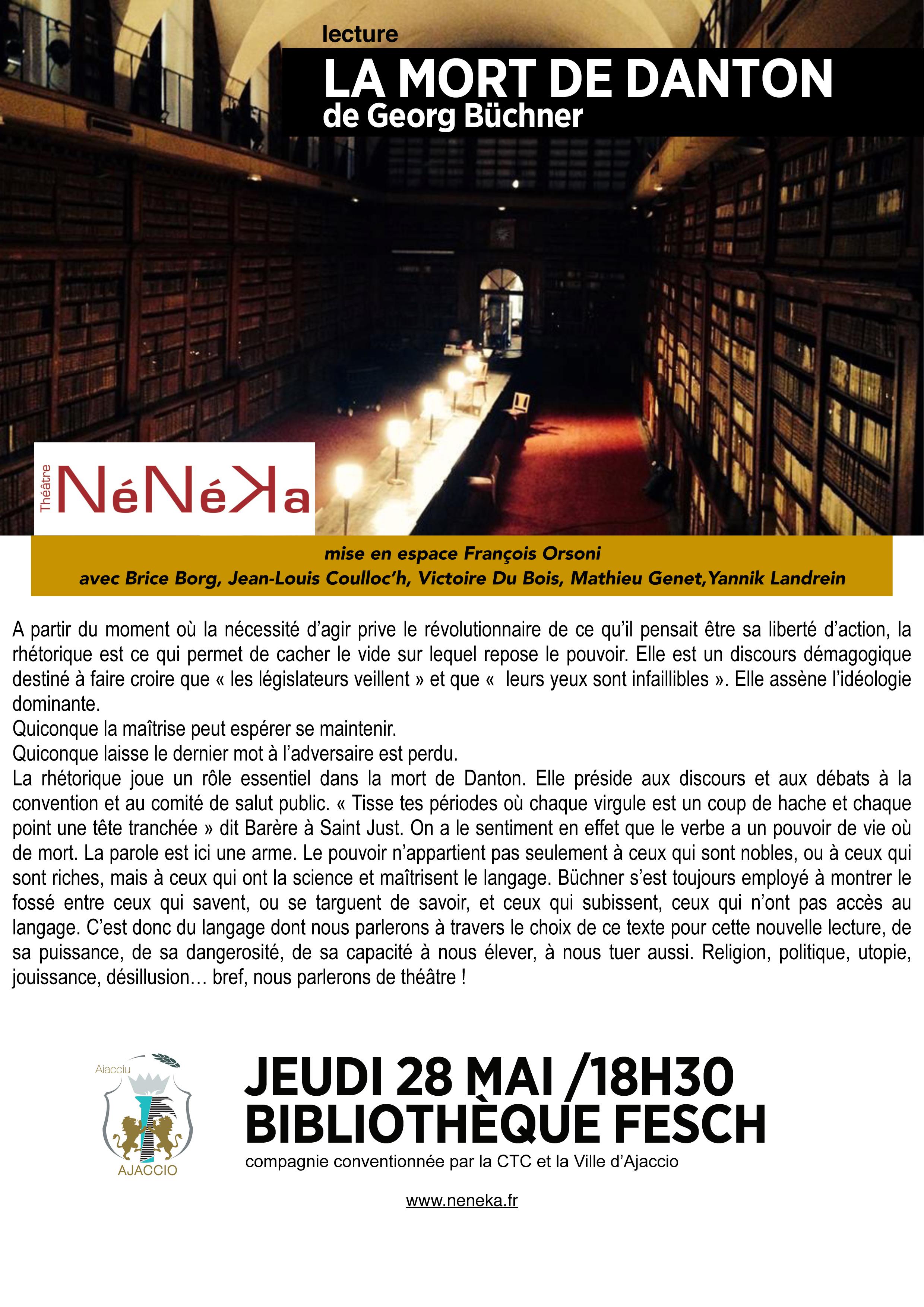 """Jeudi 28 mai / 18h30 / Lecture à la Bibliothèque Fesch / Théâtre NéNéKa / """"La mort de Danton"""" de Georg Büchner"""
