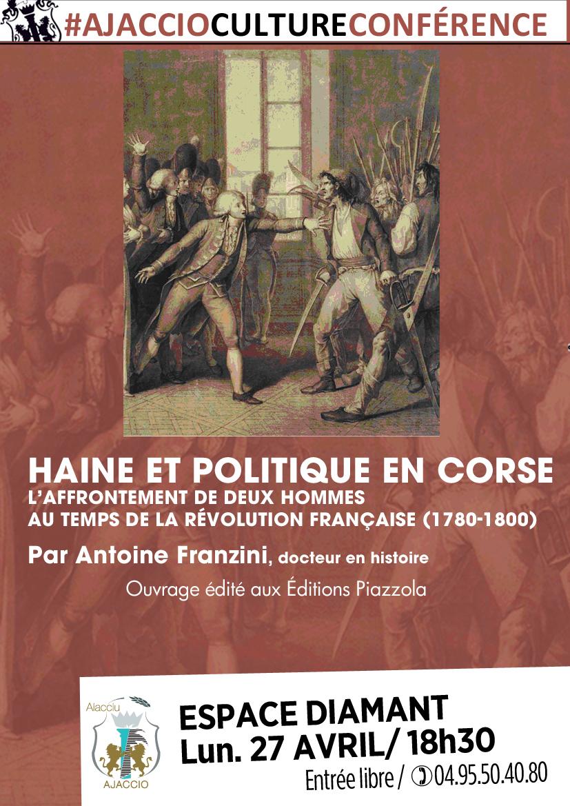 """Lundi 27 avril: conférence avec les éditions Alain Piazzola """"Haine et politique en Corse"""""""