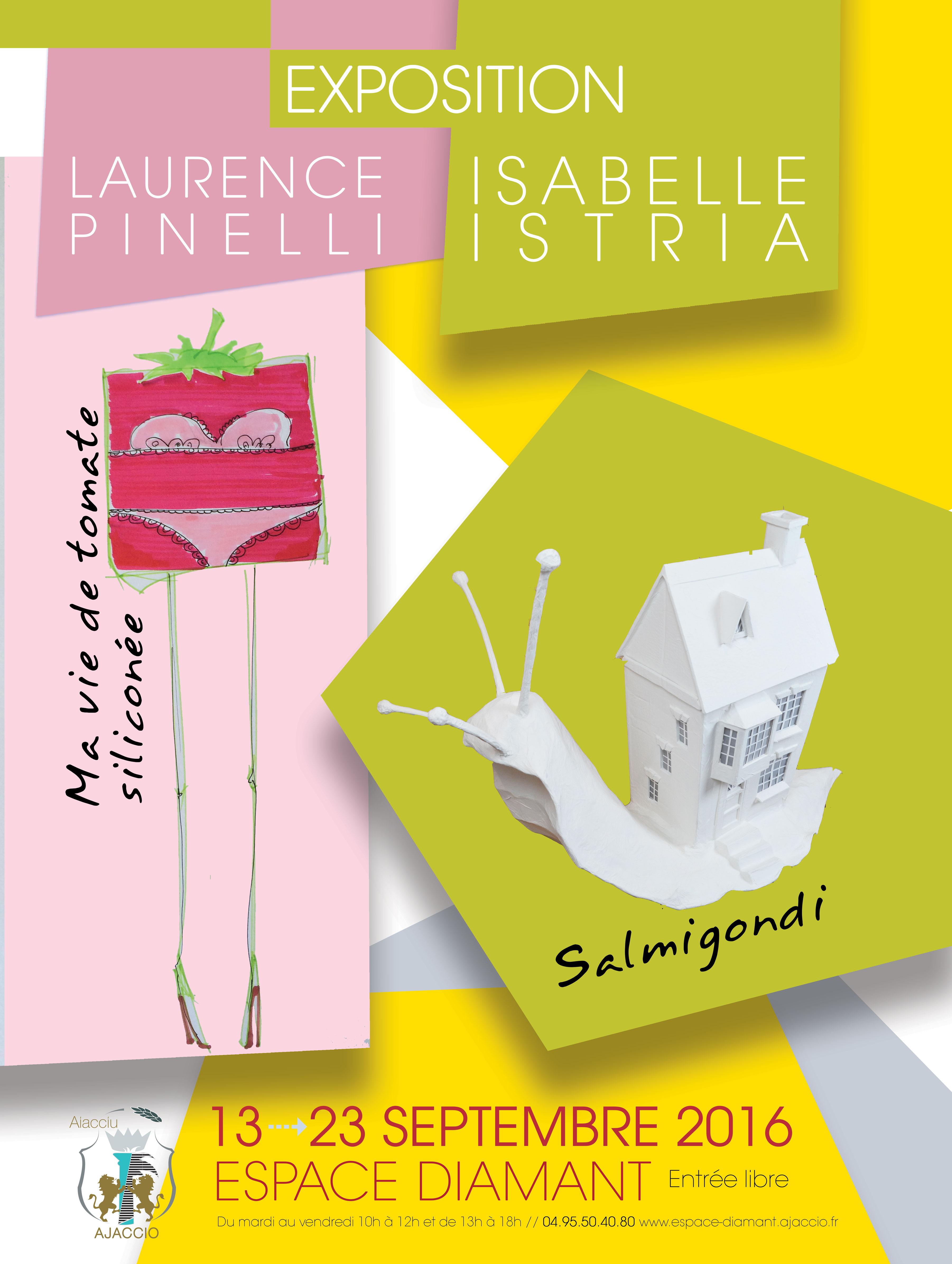Exposition : Oeuvres de Laurence Pinelli et Isabelle Istria du 13 au 23 septembre Espace Diamant