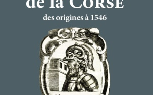 Lundi 10 octobre, 18h30 Rencontre autour de l'ouvrage « Chronique de la Corse par Giovanni Della Grossa et Pier'Antonio Montegiani. Des origines à 1546 ».