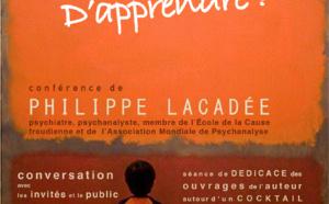 Conférence 16 juin  : A quoi ça sert d'Apprendre par Philippe Lacadée
