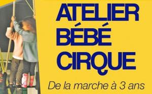 Nouveauté : Atelier bébé cirque