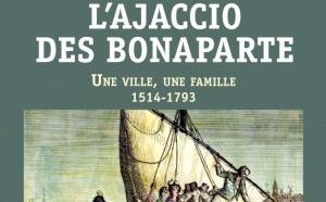 Conférence ; L'Ajaccio des Bonaparte. Par Antoine Marie Graziani.