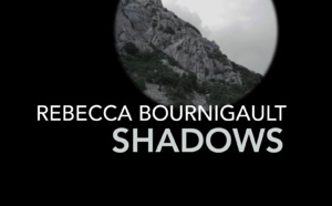 Exposition SHADOWS / Rebecca Bournigault