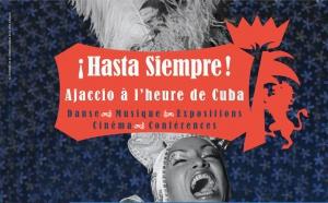 A partir du 20 février Quinzaine Cubaine Hasta siempre, Ajaccio à l'heure de Cuba ! Programmation culturelle à l'Espace Diamant et au Palais Fesch