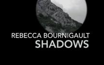 Exposition SHADOWS de l'artiste Rebecca Bournigault // du 22 janvier au 6 février